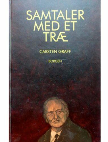 Carsten Graff - Samtaler med et træ
